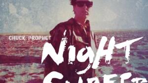 CD: Chuck Prophet - Night surfer (***)