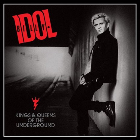 CD: Billy Idol - Kings & Queens of the Underground (***)