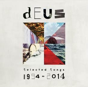 CD: dEUS – Selected songs 1994-2014 (****)
