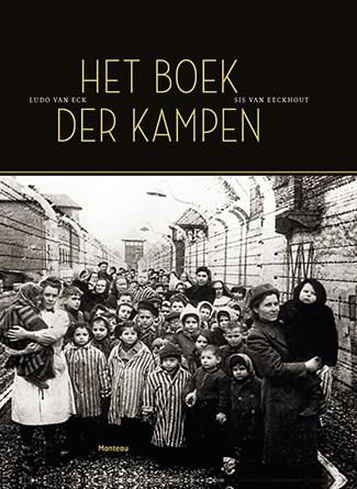 BOEK: Het boek der kampen - Ludo Van Eck/Sis Van Eeckhout
