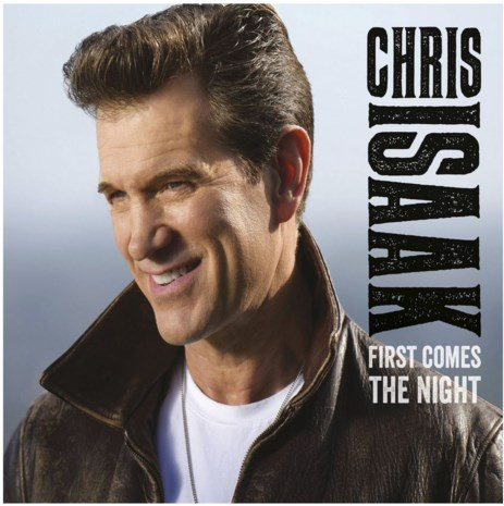 CD. Chris Isaak - First Comes the Night (****)