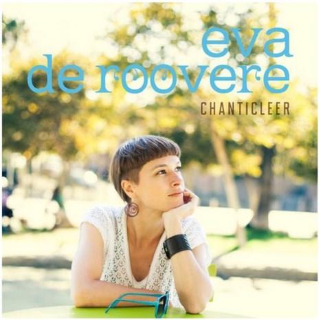 CD. Eva De Roovere - Chanticleer (**)
