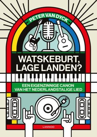 BOEK. Peter Van Dyck - Watskeburt, Lage Landen?