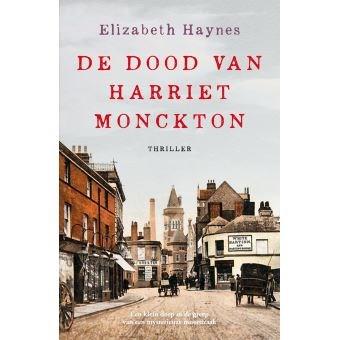 BOEK. Elizabeth Haynes - De dood van Harriet Monckton