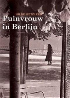Hilde Keteleer, Puinvrouw in Berlijn