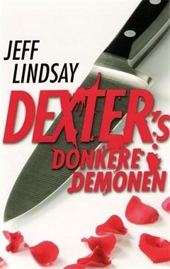 Jeff Lindsay, Dexter's donkere demonen