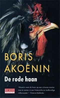 Boris Akoenin, De rode haan