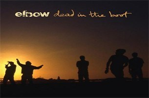 CD: Dead in the Boot -  Elbow (***)