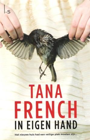 Tana French, In eigen hand