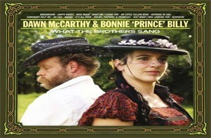 CD: What the brothers sang -  Dawn McCarthy & Bonnie 'Prince'Billy (***)