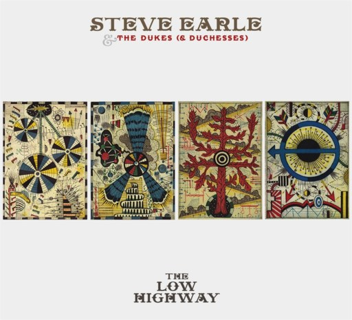 CD: The Low Highway -  Steve Earle & The Dukes (****)