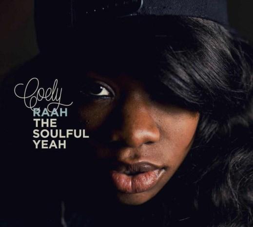 CD: Raah The Soulful Yeah -  Coely (***)