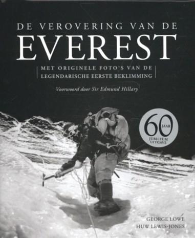 George Lowe & Huw Lewis-Jones, De verovering van de Everest