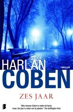 Harlan Coben, Zes jaar